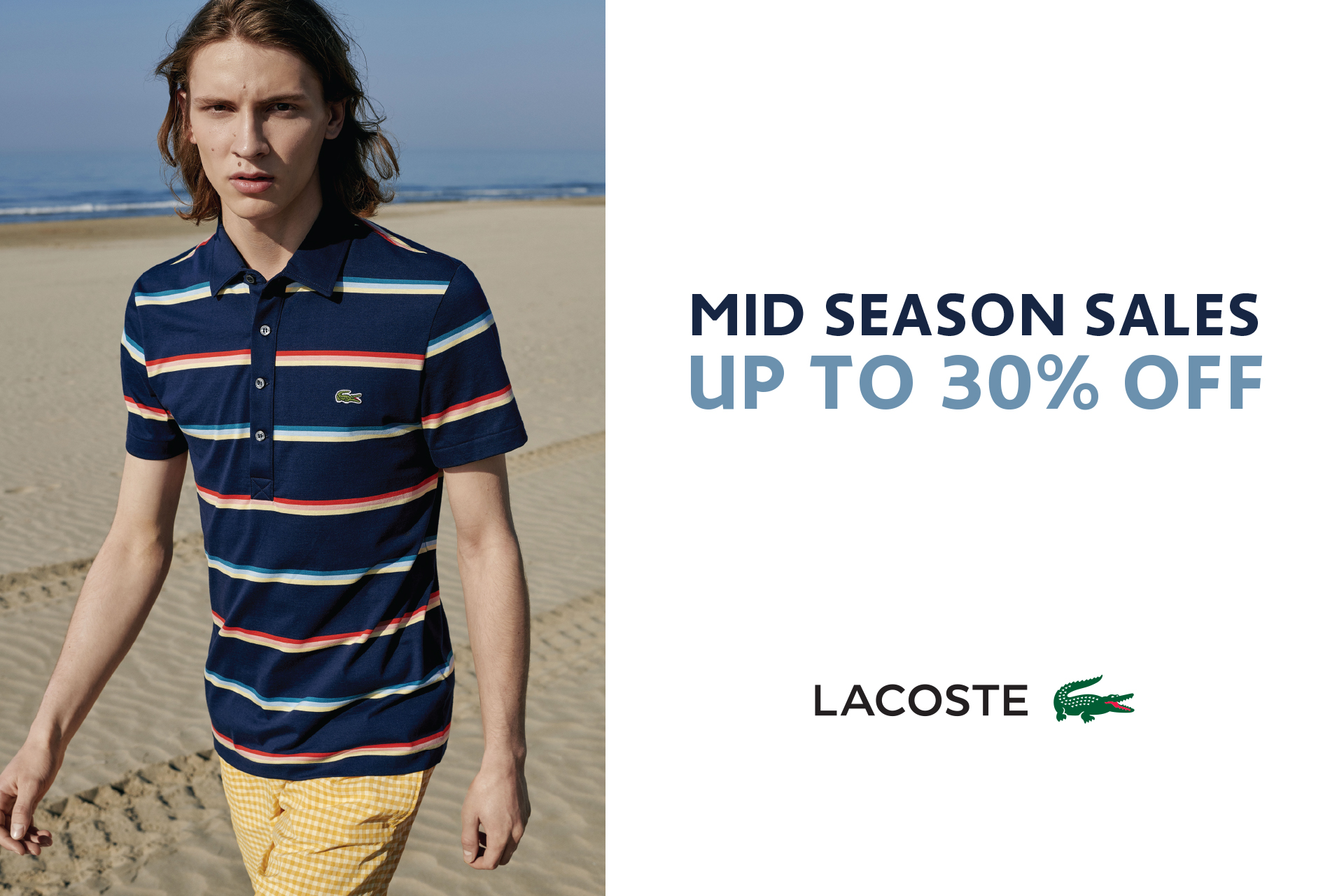 8c8111e485 Lacoste Mid Season Sales! Up to 30% OFF on All Spring Summer 2019  Collection.